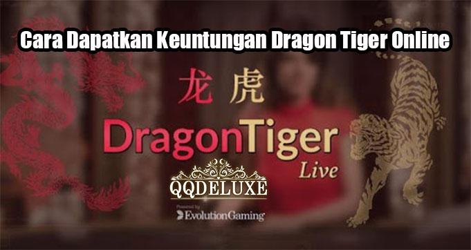 Cara Dapatkan Keuntungan Dragon Tiger Online